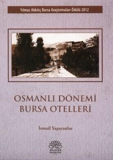 Osmanlı Dönemi Bursa Otelleri