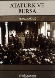 Atatürk ve Bursa