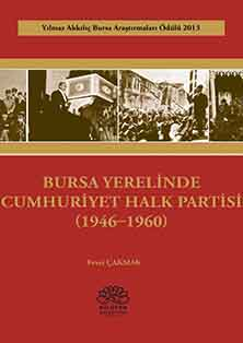 Bursa Yerelinde Cumhuriyet Halk Partisi (1946-1960)