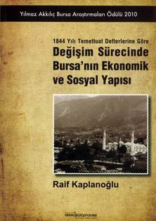 Değişim Sürecinde Bursa'nın Ekonomik ve Sosyal Yapısı