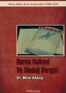 Bursa Halkevi ve Uludağ Dergisi